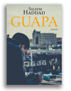 Saleem Haddad Guapa Roman